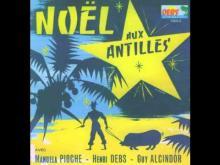 """Noel aux Antilles """"Joseph mon cher fidel"""""""